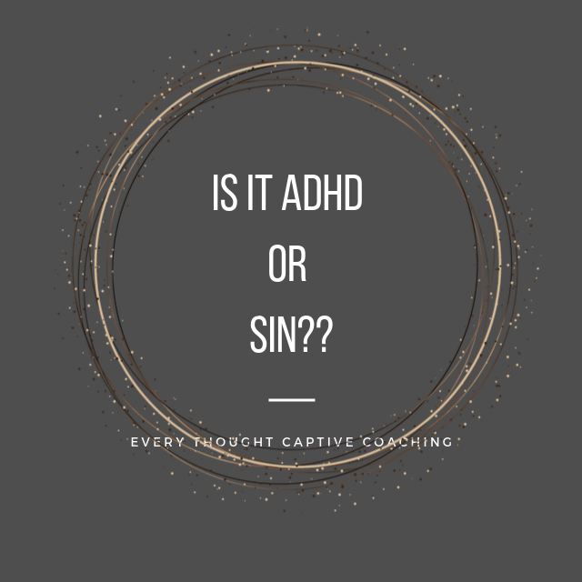 Is it ADHD or sin?
